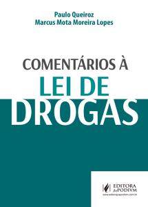 comentarios-a-lei-de-drogas-2016-bda433b5a1cb1ae578e2f7e33abb964c